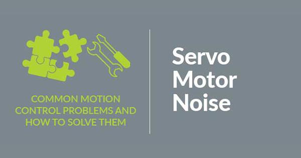 Solve Servo Motor Noise